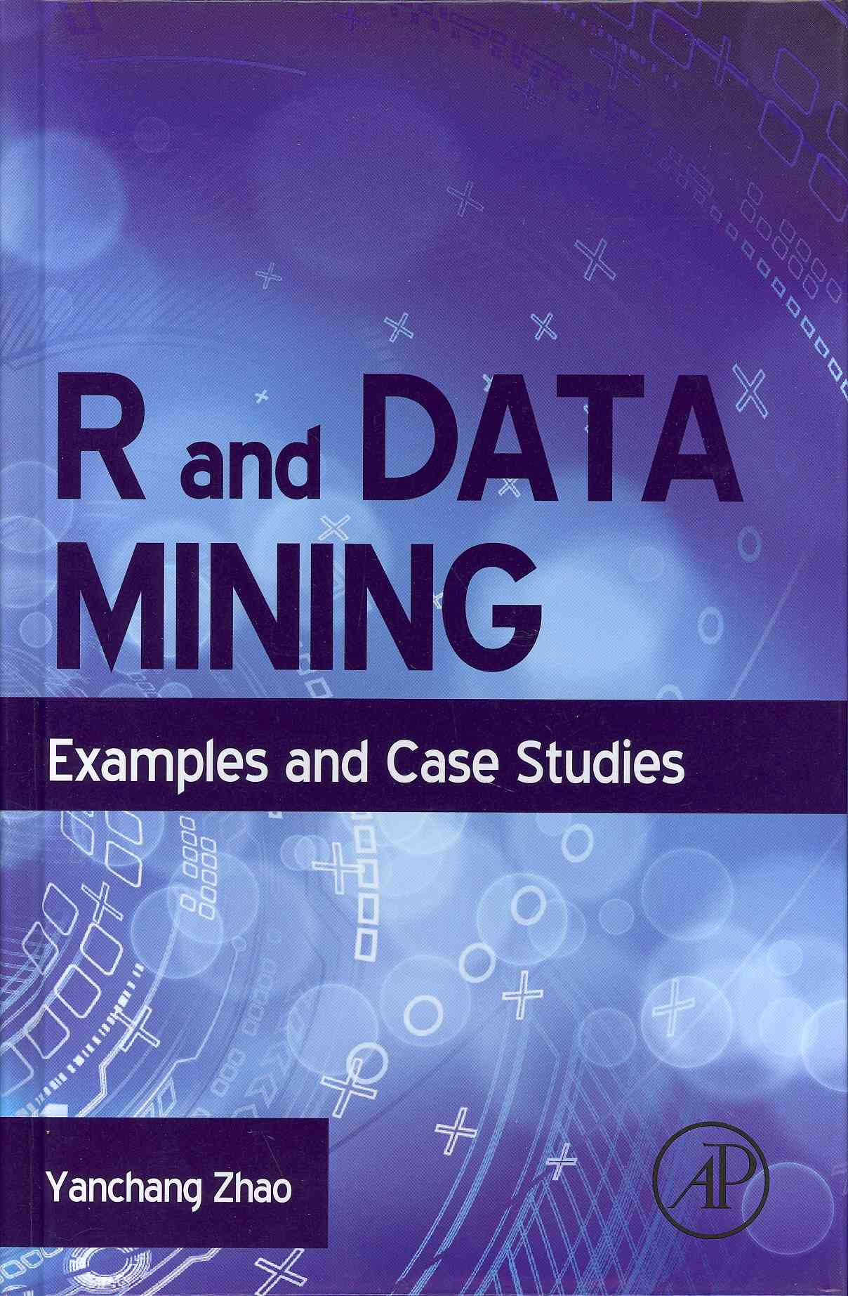 R and Data Mining By Zhao, Yangchang