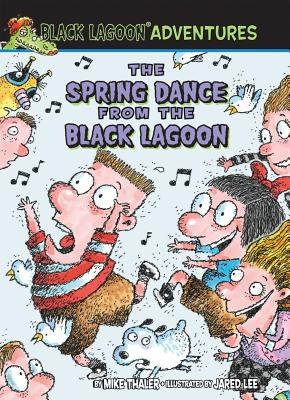 The Spring Dance from the Black Lagoon By Thaler, Mike
